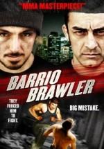 Download Barrio Brawler 2013 Full Movie