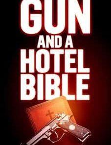 Gun and a Hotel Bible 2021