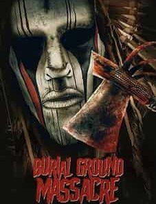 Burial_Ground_Massacre